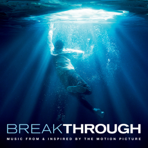 Breakthrough Music From  Inspired By The Motion Picture  Various Artists Various Artists album songs, reviews, credits
