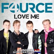 EUROPESE OMROEP   Love Me - Fource