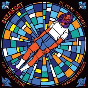 Be Mine Tonight (feat. Delafleur) - Single