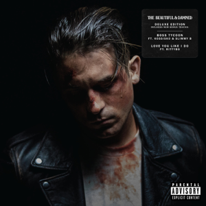 G-Eazy - The Beautiful & Damned (Deluxe Edition)