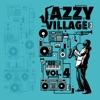 Jazzy Village, Vol. 4