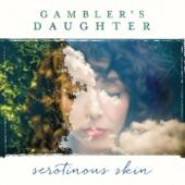 Gambler's Daughter - 13 Feet Tall