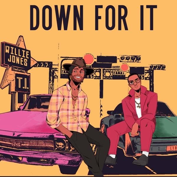 Down For It (JD Walker Version) [feat. T.I.] - Single