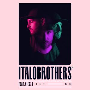 ItaloBrothers - Let Go feat. Kiesza