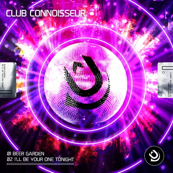 Club Connoisseur - Beer Garden / I'll Be Your One Tonight - EP