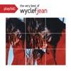 Playlist The Very Best of Wyclef Jean