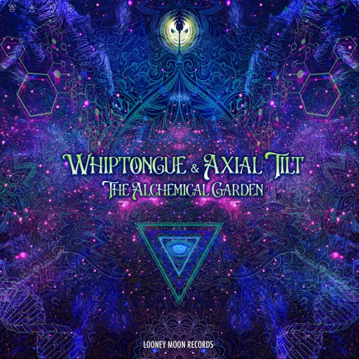 The Alchemical Garden - Single by Whiptongue & Axial Tilt