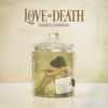 Love and Death - Down artwork