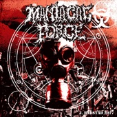 Maniacal Force - Radiation Sickness