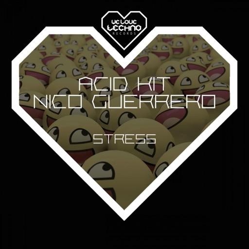 Nico Guerrero & Acid Kit Stress - Single