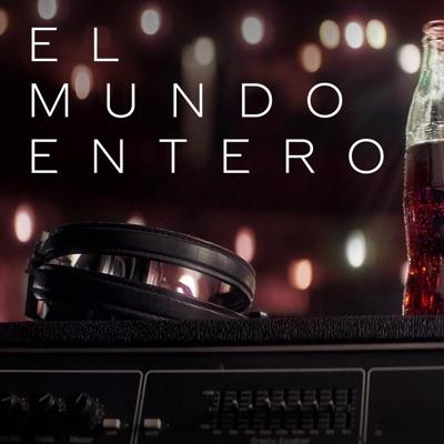 El Mundo Entero (feat. Maikel Delacalle) - Single - Aitana