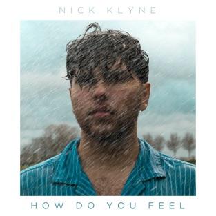 Nick Klyne – How Do You Feel – Single [iTunes Plus AAC M4A]