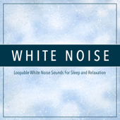 White Noise (Loopable)