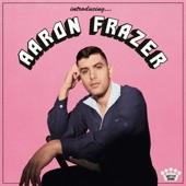 Aaron Frazer - Lover Girl