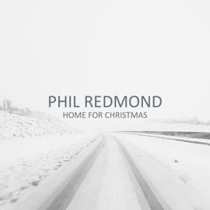 Phil Redmond - Home For Christmas