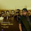 Harrysong - Reggae Blues (feat. Kcee, Olamide, Iyanya & Orezi) artwork
