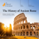 Garrett G. Fagan & The Great Courses - The History of Ancient Rome