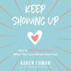 Karen Ehman - Keep Showing Up  artwork