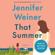 Jennifer Weiner - That Summer (Unabridged)