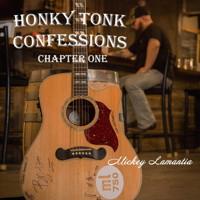 Honky Tonk Confessions: Chapter One - EP