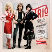 Dolly Parton, Linda Ronstadt & Emmylou Harris - Even Cowgirls Get The Blues