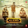 All Is Well (Original Motion Picture Soundtrack)
