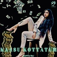 Ramya Raj - Kaasu Kottatum - Single artwork