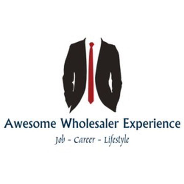 The Awesome Wholesaler Experience Podcast