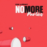 songs like No More Parties