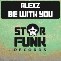 Be With You - ALEXZ