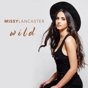 Missy Lancaster - Wild