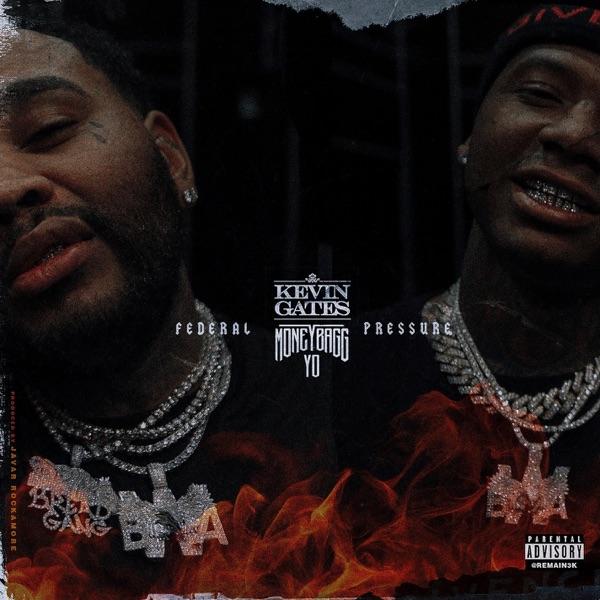 Federal Pressure (feat. Moneybagg Yo) - Single