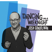 Dancing on a Weeknight - Josh Gondelman
