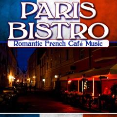 Paris Bistro: Romantic French Café Music