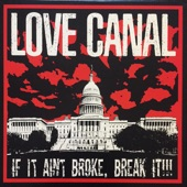 Love Canal - We Got Yer Number