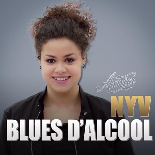 Blues d'alcool - NYV
