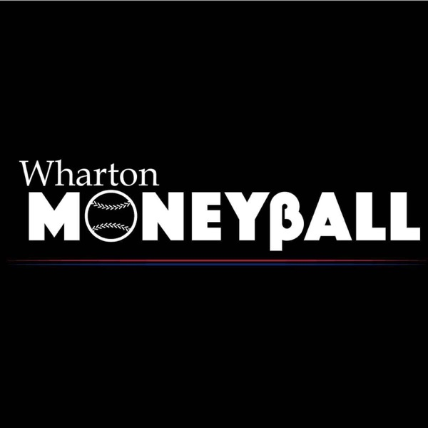 The Wharton Moneyball Post Game Podcast - Podcast – Podtail