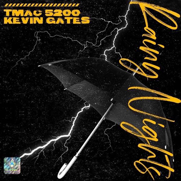 Rainy Nights (feat. Kevin Gates) - Single
