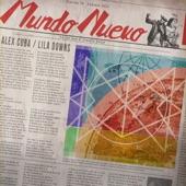 Lila Downs;Alex Cuba - Mundo Nuevo