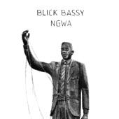 Blick Bassy - Ngwa