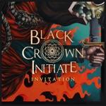 Black Crown Initiate - Invitation