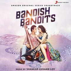 Bandish Bandits (Original Motion Picture Soundtrack)
