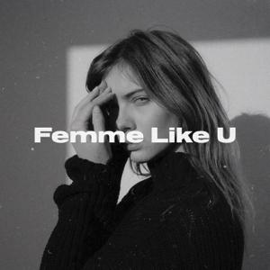 Monaldin - Femme Like U feat. Emma Peters