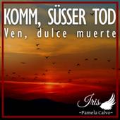 Komm, süsser Tod (From