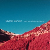 Crystal Canyon - Turn Blue