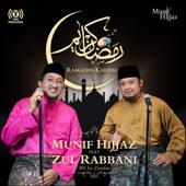 Ramadhan Kareem (feat. Zul Rabbani) - Munif Hijjaz