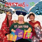 3d Jazz Trio - Winter Wonderland