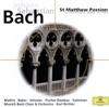 Bach: St. Matthew Passion (Choruses and Arias), Die Regensburger Domspatzen, Dietrich Fischer-Dieskau, Edith Mathis, Dame Janet Baker, Karl Richter, Matti Salminen, Münchener Bach-Chor, Münchener Bach-Orchester & Peter Schreier