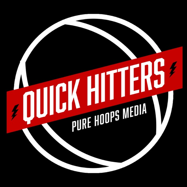 The Pure Hoops Quick Hitters