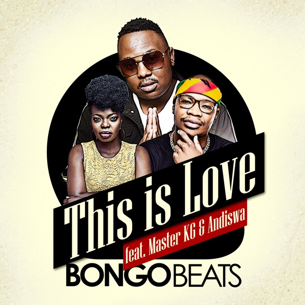 This Is Love (feat. Master KG & Andiswa) - Single